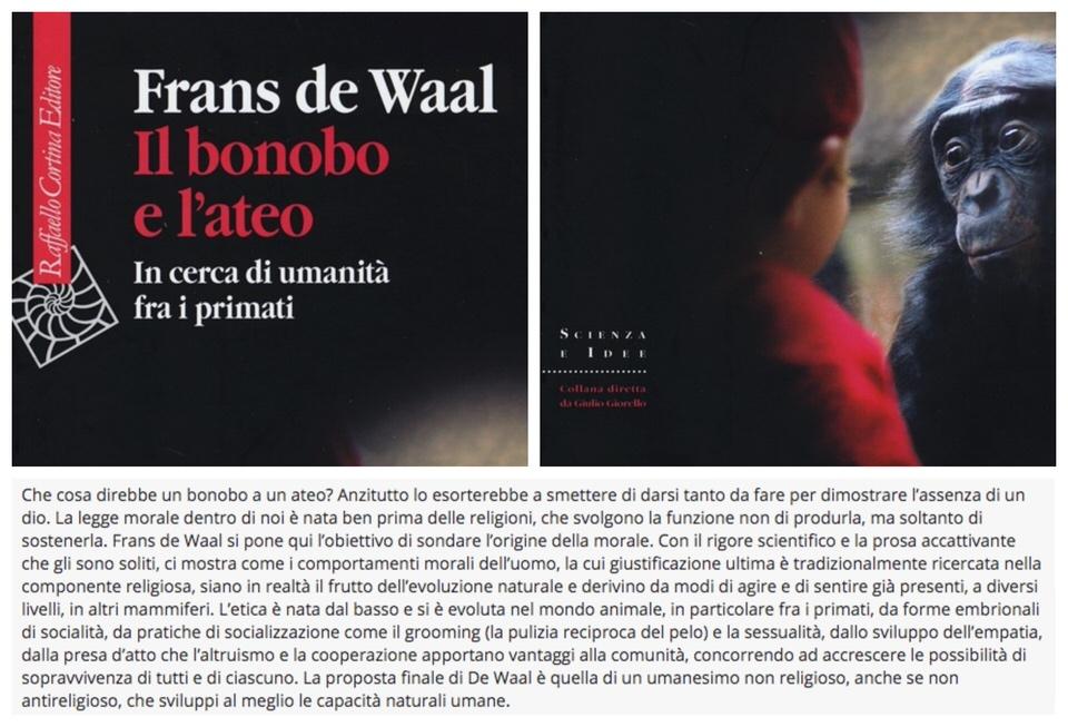 Il bonobo e l'ateo per È salutare di tanto di tanto mettere un punto interrogativo a ciò che a lungo si era dato per scontato a cura di Stefania Milena Lovaglio